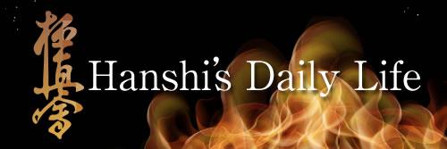 hanshi's daily life